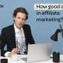 Test: how good are you in affiliate marketing?
