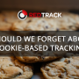 Browsers' policies updates. Should we forget about cookie-based tracking?