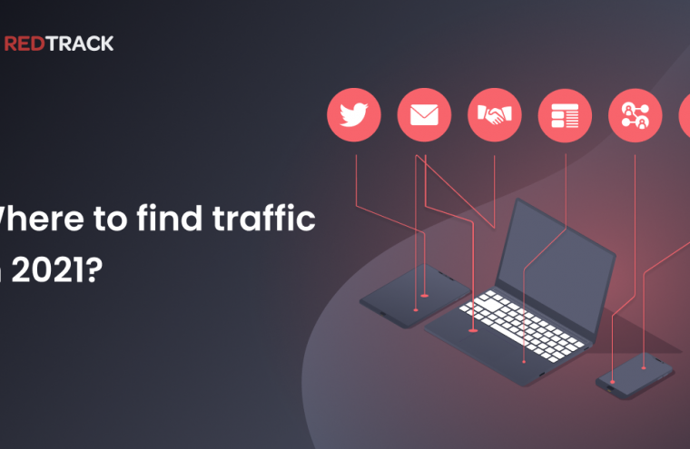 Where to find traffic in 2021